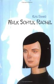 Cover of: Walk softly, Rachel