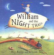 Cover of: William and the night train | Mij Kelly
