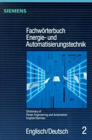 Dictionary of Power Engineering and Automation: English/German/Fachworterbuch Energie-Und Automatisierungstechnik