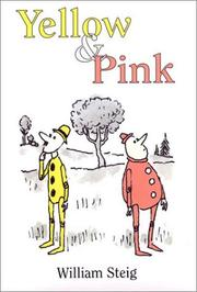 Cover of: Yellow & Pink | William Steig