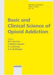Cover of: Basic and Clinical Science of Opioid Addiction |