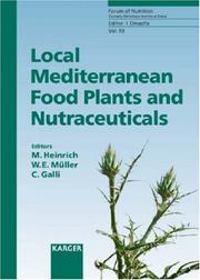 Cover of: Local Mediterranean Food Plants And New Nutraceuticals (Forum of Nutrition/Bibliotheca Nutritio Et Dieta) |