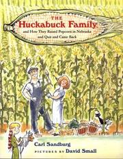 Cover of: Huckabuck Family: And How They Raised Popcorn in Nebraska and Quit and Came Back