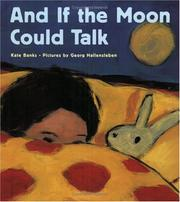 Cover of: And if the moon could talk