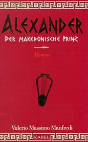 Cover of: Alexander. Der makedonische Prinz