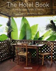 Cover of: The Hotel Book Great Escapes South America | Christiane Reiter