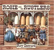 Cover of: Rosie and the Rustlers (Sunburst Book) | Roy Gerrard