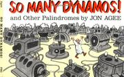 Cover of: So Many Dynamos!: and Other Palindromes
