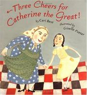 Cover of: Three cheers for Catherine the Great!