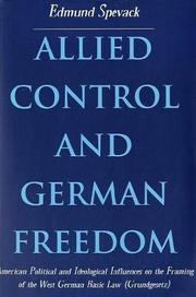 Cover of: Allied control and German freedom