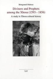 Cover of: Diviners and Prophets among the Xhosa (1593-1856): A Study in Xhosa Cultural History (Anthropology) | Mongameli Mabona