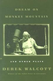 Cover of: Dream on Monkey Mountain and Other Plays