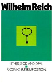 Cover of: Ether God and Devil & Cosmic Superimposition