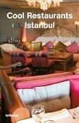 Cool Restaurants Istanbul (Cool Restaurants) by