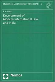 Cover of: Development of Modern International Law And India | R. P. Anand