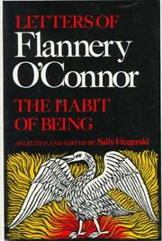 Cover of: The habit of being - Letters of Flannery O'Connor