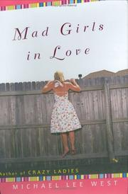 Cover of: Mad girls in love: A Novel