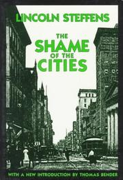 The shame of the cities by Steffens, Lincoln