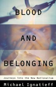 Cover of: Blood and Belonging | Michael Ignatieff
