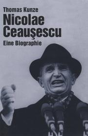 Cover of: Nicolae Ceauşescu