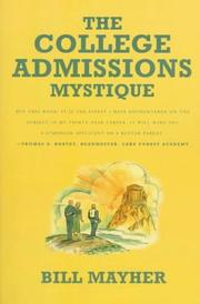 Cover of: The college admissions mystique | Bill Mayher