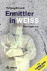 Cover of: Ermittler in Weiss