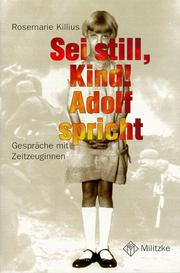 Cover of: Sei still, Kind! Adolf spricht