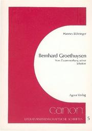 Cover of: Bernhard Groethuysen