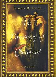 Cover of: The discovery of chocolate