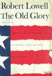Cover of: The Old Glory: Endecott and the Red Cross; My Kinsman, Major Molineux; and Benito Cereno