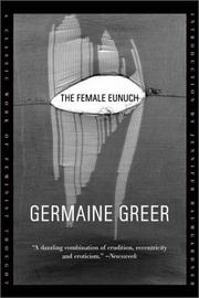 Cover of: The female eunuch | Germaine Greer