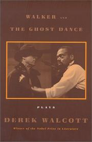 Cover of: Walker and The Ghost Dance: Plays