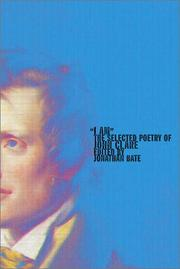 "Cover of: ""I am"": the selected poetry of John Clare"