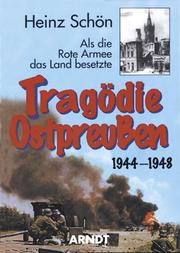 Cover of: Tragödie Ostpreussen 1944-1948