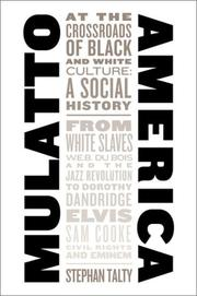 Cover of: Mulatto America | Stephan Talty