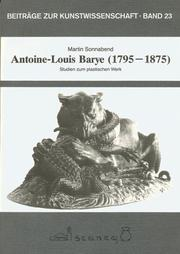 Antoine-Louis Barye (1795-1875) by Martin Sonnabend