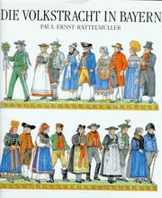Cover of: Die Volkstracht in Bayern
