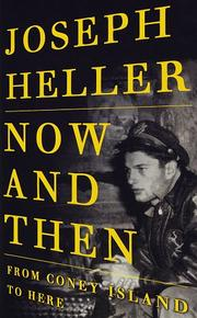 Cover of: Now and then | Joseph Heller
