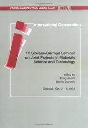 Cover of: 1st Slovene-German Seminar on Joint Projects in Materials Science and Technology, Portorož, Oct. 2-4, 1994 | Slovene-German Seminar on Joint Projects in Materials Science and Technology (1st 1994 PortorozМЊ, Slovenia)