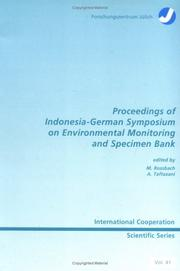Cover of: Proceedings of Indonesia-German Symposium on Environmental Monitoring and Specimen Bank |