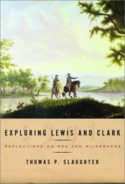 Cover of: Exploring Lewis and Clark: Reflections on Men and Wilderness