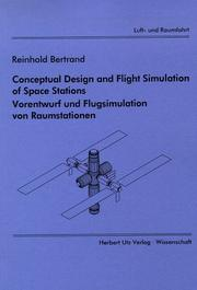 Cover of: Conceptual design and flight simulation of space stations =