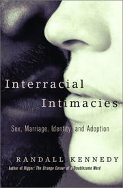 Cover of: Interracial intimacies | Randall Kennedy