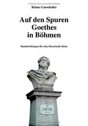 Cover of: Auf den Spuren Goethes in Böhmen