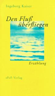 Cover of: Den Fluss überfliegen