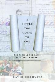 Cover of: A Little Too Close to God