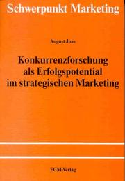 Cover of: Konkurrenzforschung als Erfolgspotential im strategischen Marketing