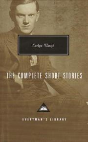Cover of: complete short stories and selected drawings | Evelyn Waugh