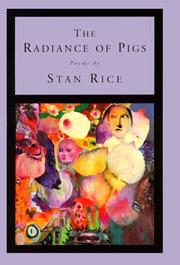 Cover of: The radiance of pigs