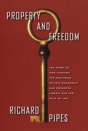 Cover of: Property and freedom